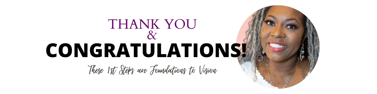 Thank you and congratulations for taking the 1st steps to Branding You Successfully!